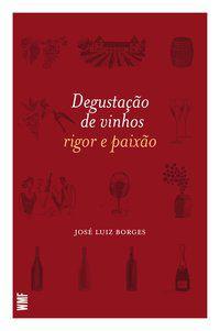 DEGUSTAÇÃO DE VINHOS - BORGES, JOSÉ LUIS