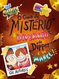 O GUIA DE MISTÉRIO E DIVERSÃO DO DIPPER E DA MABEL! - PINES, DIPPER