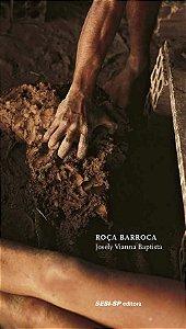 ROÇA BARROCA - BAPTISTA, JOSELY VIANNA