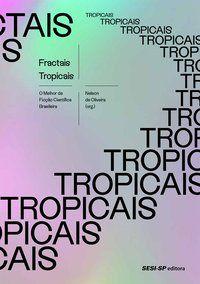 FRACTAIS TROPICAIS -