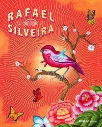 RAFAEL SILVEIRA - SILVEIRA, RAFAEL