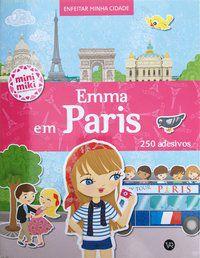 EMMA EM PARIS (COLEÇÃO MINIMIKI) -