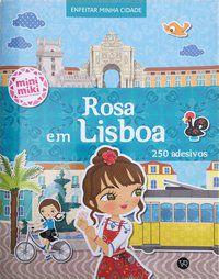 ROSA EM LISBOA (COLEÇÃO MINIMIKI) -