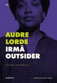 IRMÃ OUTSIDER - LORDE, AUDRE