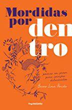 MORDIDAS POR DENTRO - PENIDO, BRUNO LIMA