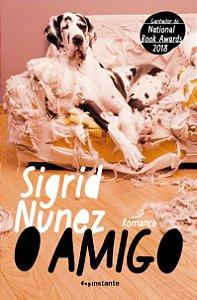O AMIGO - NUNEZ, SIGRID