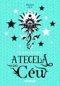 A TECELÃ DO CÉU - VOL. 3 - CICCARELLI, KRISTEN