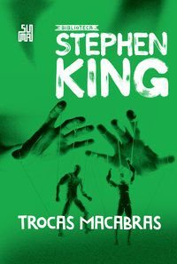 TROCAS MACABRAS - KING, STEPHEN