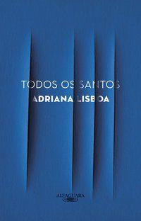 TODOS OS SANTOS - LISBOA, ADRIANA