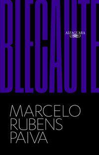 BLECAUTE (NOVA EDIÇÃO) - RUBENS PAIVA, MARCELO