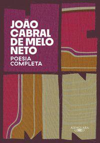 POESIA COMPLETA - CABRAL DE MELO NETO, JOÃO