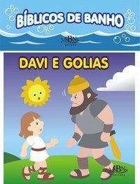 BÍBLICOS DE BANHO: DAVI E GOLIAS - MARQUES, CRISTINA