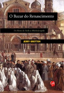 BAZAR DO RENASCIMENTO, O - BROTTON, JERRY