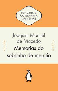 MEMÓRIAS DO SOBRINHO DE MEU TIO - MACEDO, JOAQUIM MANUEL DE