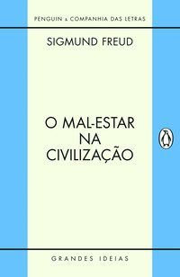 O MAL-ESTAR NA CIVILIZAÇÃO - FREUD, SIGMUND