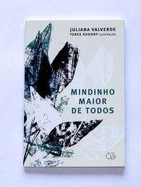 MINDINHO MAIOR DE TODOS - VALVERDE, JULIANA