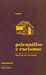 PSICANÁLISE E RACISMO - BELO, FÁBIO