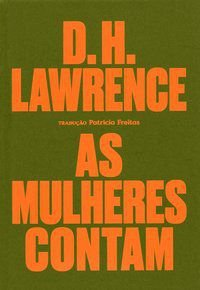 AS MULHERES CONTAM - LAWRENCE, D. H.
