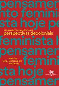 PENSAMENTO FEMINISTA HOJE - VAREJÃO, ADRIANA