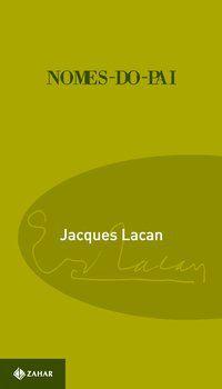 NOMES-DO-PAI - LACAN, JACQUES