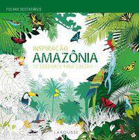 INSPIRAÇÃO AMAZÔNIA - VÁRIOS AUTORES