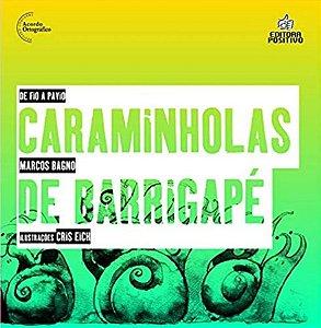 CARAMINHOLAS DE BARRIGAPE - BAGNO, MARCOS