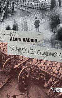 A HIPÓTESE COMUNISTA - BADIOU, ALAIN