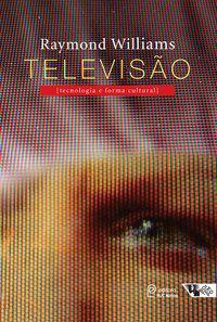 TELEVISÃO - WILLIAMS, RAYMOND