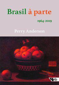 BRASIL À PARTE - ANDERSON, PERRY