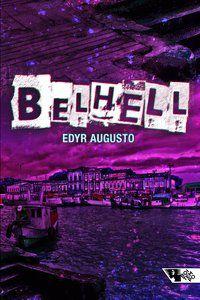 BELHELL - AUGUSTO PROENÇA, EDYR