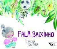 FALA BAIXINHO - TOKITAKA, JANAINA