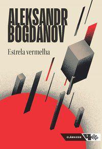 ESTRELA VERMELHA - BOGDÁNOV, ALEKSANDR