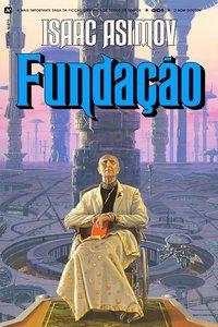 FUNDAÇÃO - VOL. 1 - ASIMOV, ISAAC