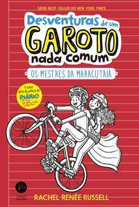 DESVENTURAS DE UM GAROTO NADA COMUM 3 - VOL. 3 - RUSSELL, RACHEL RENÉE