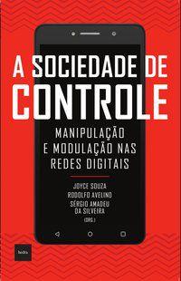 A SOCIEDADE DE CONTROLE -