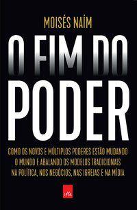 O FIM DO PODER - NOVA EDIÇÃO - NAÍM, MOISÉS