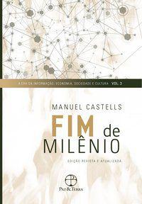 FIM DE MILÊNIO - VOL. 3 - CASTELLS, MANUEL