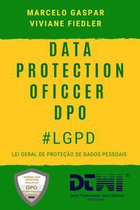 DATA PROTECTION OFFICER DPO LGPD - GASPAR, MARCELO