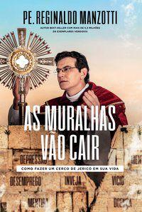 AS MURALHAS VÃO CAIR - MANZOTTI, REGINALDO