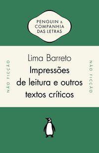 IMPRESSÕES DE LEITURA E OUTROS TEXTOS CRÍTICOS - BARRETO, LIMA