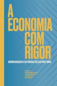 A ECONOMIA COM RIGOR -