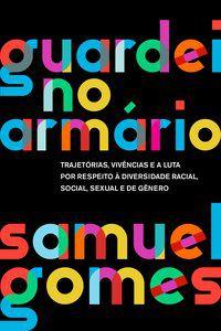 GUARDEI NO ARMÁRIO (NOVA EDIÇÃO) - GOMES, SAMUEL