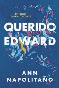 QUERIDO EDWARD - NAPOLITANO, ANN