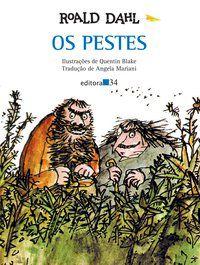 OS PESTES - DAHL, ROALD