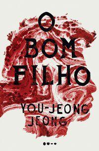 O BOM FILHO - JEONG, YOU-JEONG