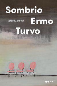 SOMBRIO ERMO TURVO - STIGGER, VERONICA