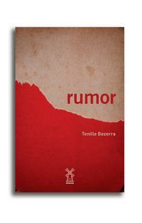 RUMOR - BEZERRA, TENILLE
