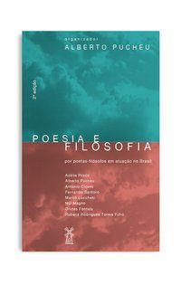POESIA (E) FILOSOFIA - PUCHEU, ALBERTO