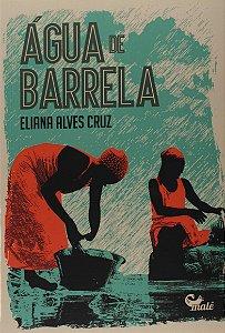 ÁGUA DE BARRELA - CRUZ, ELIANA ALVES