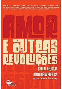 Amor e outras revolucoes - VÁRIOS AUTORES